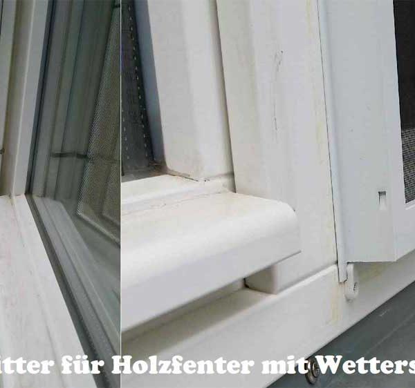 Fliegengitter für Holzfenster mit Wetterschenkel